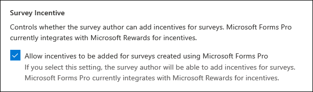 Microsoft Forms admin setting for survey incentives