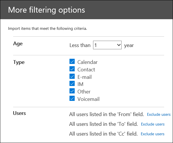 Configure the filters on the More options page to trim the data that's imported