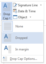 On the Drop Cap menu, choose Dropped.