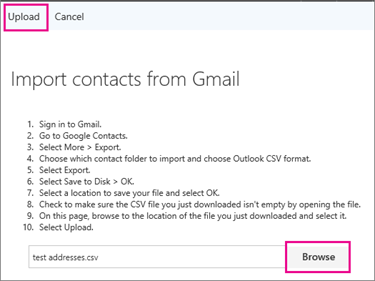 Choose Browse to locate your .csv file, and then choose Upload to import it into your Office 365 account.