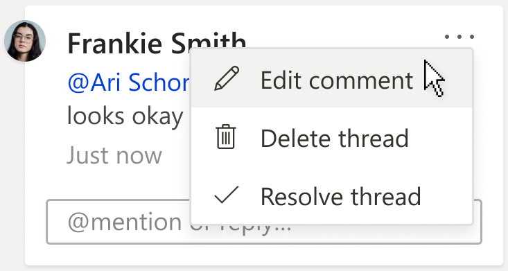 An image of a comment card, showing the Edit comment option. The option is under the More thread actions drop down menu, which can be found in the top right hand corner of the comment.