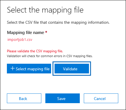 Click Validate to check the CSV file for errors