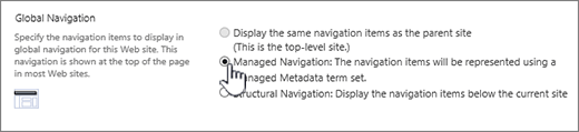 Global navigation settings with managed navigation selected