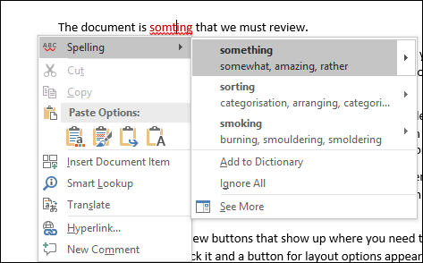 Editor uses Intelligent Services to recommend spelling and context corrections.