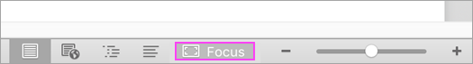 Use Focus mode to help you concentrate.