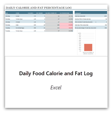 Select this to get the Daily Food Calorie and Fat Log template.