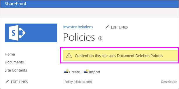 Warning on site that Document Deletion Policies are being used