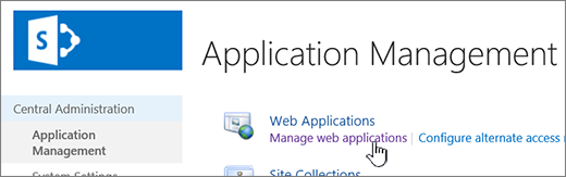 Central admin with Manage Web Apps selected