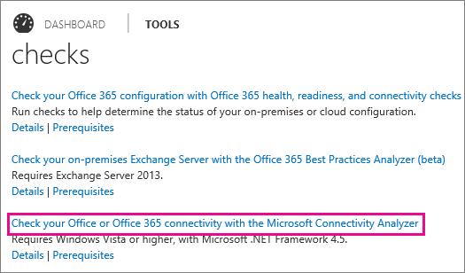 Office 365 Admin center connectivity check