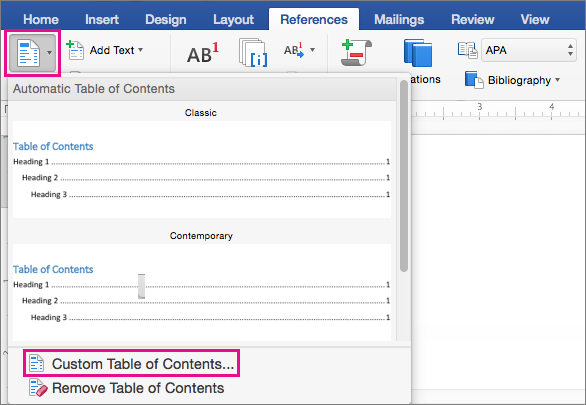 Click Table of Contents on the References tab to display the menu, and then click Custom Table of Contents.
