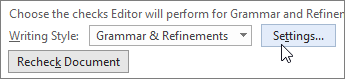In the Word Options dialog box, next to Grammar & Refinements, choose Settings