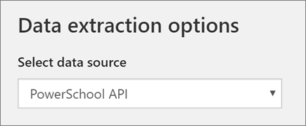 Screenshot of Data extraction options, PowerSchool API, during Add Profile in School Data Sync