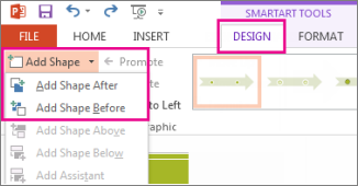On the Design tab, click Add Shape.