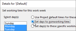 Select days and working or nonworking