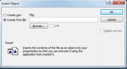 Insert Object dialog box, Create from file selected