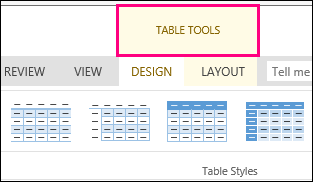 Image of Table Tools command that appears at the top of the ribbon when you click anywhere in a table.