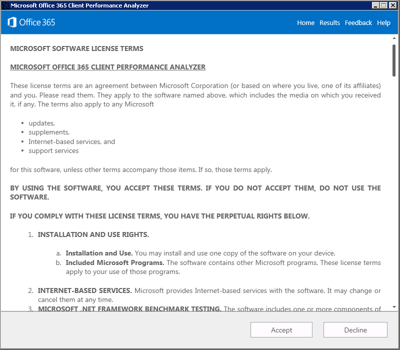 Click Accept to run the Office 365 Client Performance Analyzer