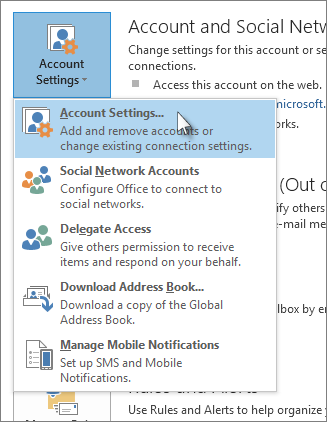 Click File > Account Settings > Account Settings