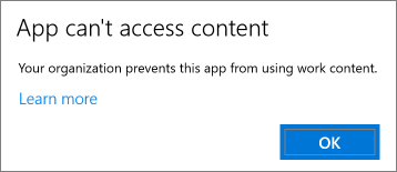 A dialog that states app can't access content when you paste into an unmanaged app.