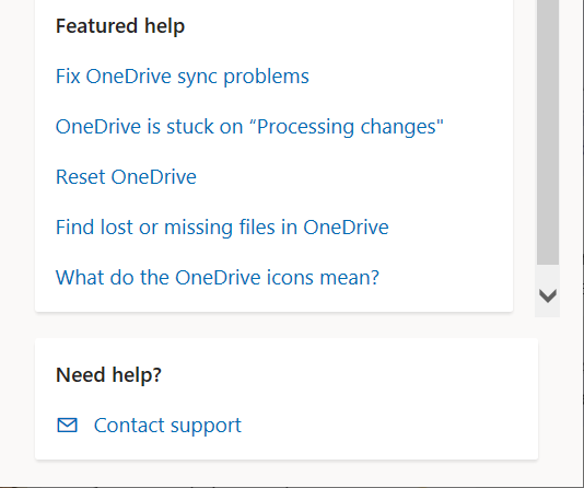 """Shows a """"Contact support"""" link at the bottom of the menu you see after selecting """"Get Help"""" in the """"Help & Settings"""" menu."""