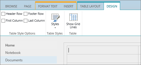 Screenshot of the SharePoint Online ribbon. Use the Design tab to select check boxes for header row, footer row, first column, and last column in a table plus select from table styles and indicate if the table uses grid lines.