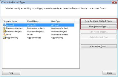 The Customize Record Types dialog box with the New Business Contact Type button and the New Account Type button outlined.