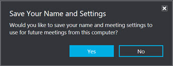 Click Yes to save your name and settings