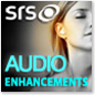 SRS Audio Enhancements