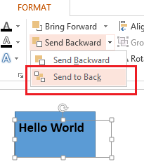 Select the object you want to hide, and in the Format tab, click Send Backward or Send to Back.