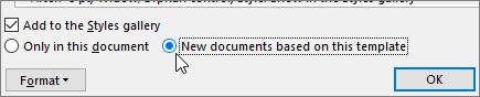 New documents based on this template - option in Modify Style dialog box