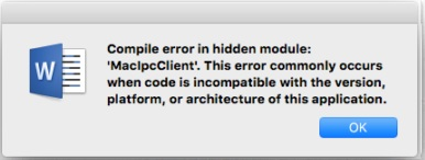 """Compile error in hidden module"" error message in Word 2016 for Mac"
