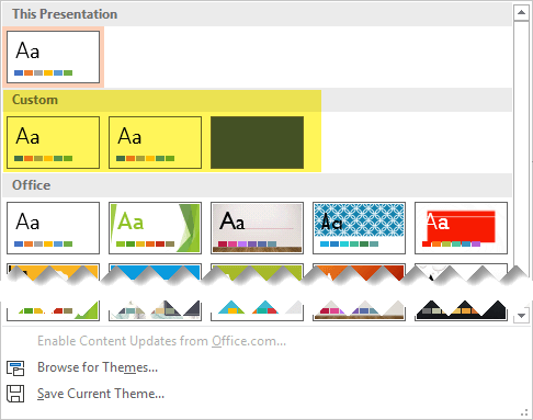 On the Design tab, custom templates are available to choose in the Custom section of the Theme gallery