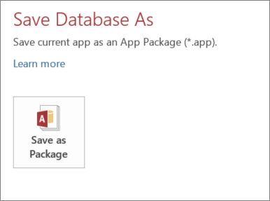 The Save as Package option on the Save As screen for an on-premises Access app