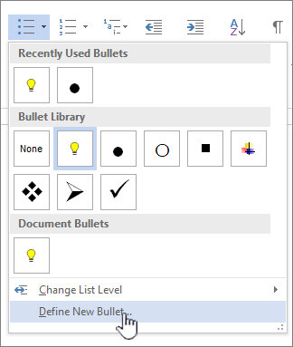 Bullet drop down with Define New Bullet highlihted