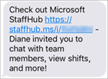 Your team members will get a link to download the Microsoft StaffHub mobile app.
