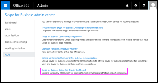 Turning on and using call quality dashboard for microsoft teams and skype for business online - Company administrator office 365 ...