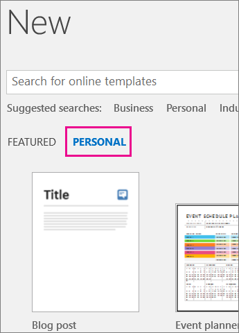 Personal tab showing your custom template after you click File > New