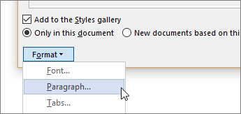 Select Format, and then choose Paragraph