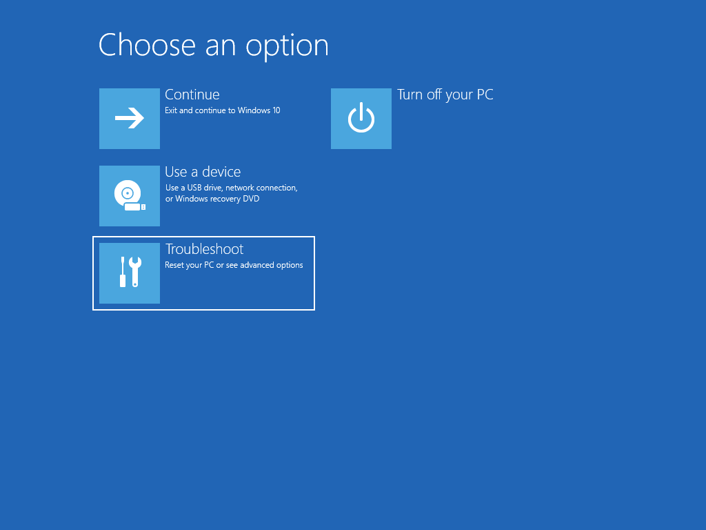 """Shows the """"Choose an option"""" screen, with the """"Troubleshoot"""" option selected."""
