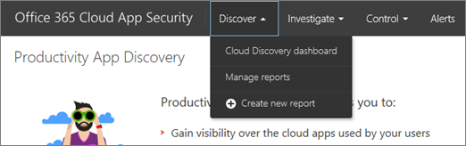 In the Office 365 CAS portal, choose Discover