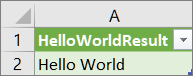 Results of HelloWorld in a worksheet