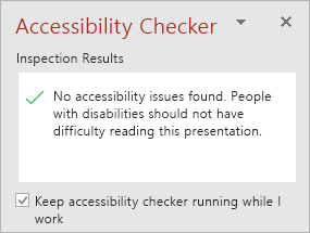 "The Accessibility Checker pane with the ""Keep accessibility checker running while I work"" checkbox"