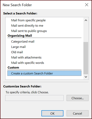Select Create a custom Search Folder