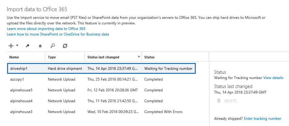 New drive shipping job displayed on the Import data to Office 365 page