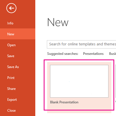 On the New screen, choose Blank Presentation.