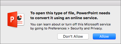 Shows the ODF privacy warning in PowerPoint 2016 for Mac