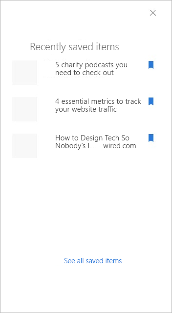 panel for quick access to recently saved items