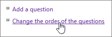 Change the order of survey questions highlighted in Settings dialog