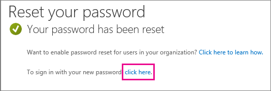 Change or reset your password in Office 365 operated by