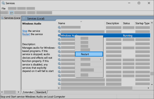 restart audio services: Windows Audio, Windows Endpoint Builder, and Remote Procedure Call (RPC)